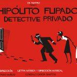 "CARTEL ""HIPÓLITO FLIPADO."" para teatro infantil familiar Festival Cambaleo"