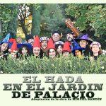 Teatro infantil familiar El Hada en el Jardín del Palacio